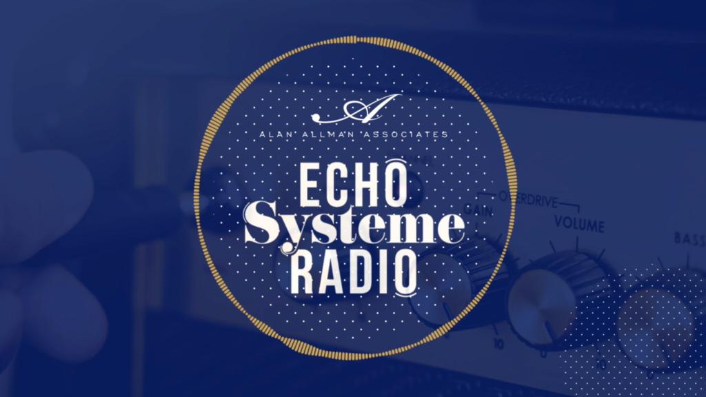 Echo Système Radio, la radio Alan Allman Associates !
